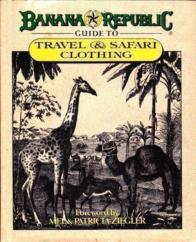 banana-republic-guide-to-travel-and-safari-clothing