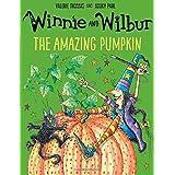 Winnie and Wilbur: The Amazing Pumpkin by Valerie Thomas (2016-09-01)