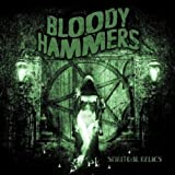 Bloody Hammers: Spiritual Relics (Audio CD)