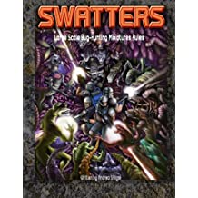 Swatters Large-Scale Bug-Hunting Miniatures Rules