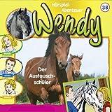 Folge 38 - Wendy: Der Austauschschüler