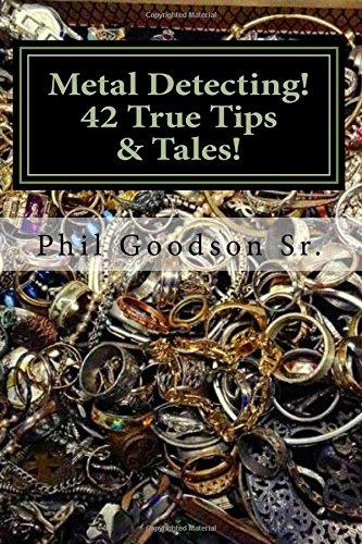 Metal-Detecting-42-True-Tales-Tips-for-finding-more-Treasure-Volume-1