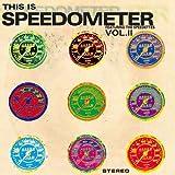 This Is Speedmeter Vol. 2 by Speedometer (2009-10-20)