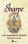 8. Sharpe a la conquista de Francia par Cornwell