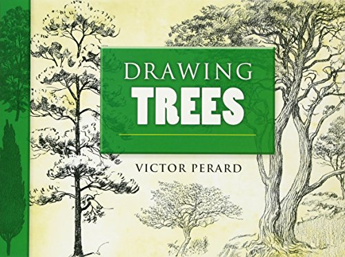 Drawing Trees (Dover Art Instruction) por Victor Perard