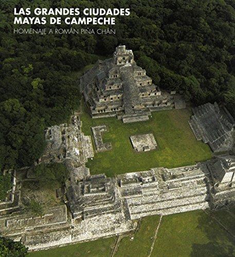 las-grandes-ciudates-mayas-de-campeche-homenaje-a-romn-pia-chn