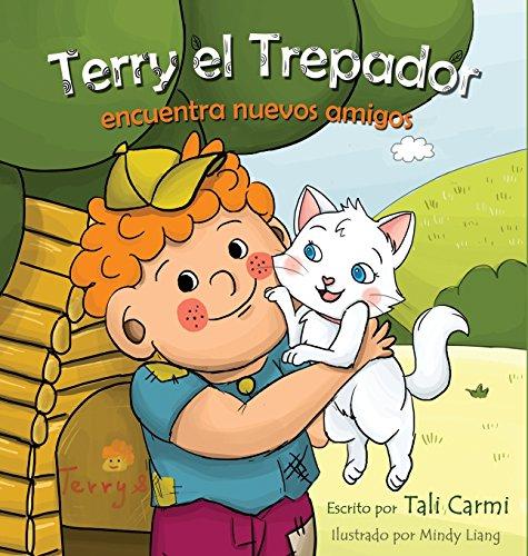 Terry el Trepador encuentra nuevos amigos (Historias Hora de Dormir Para los Ninos) por Tali Carmi