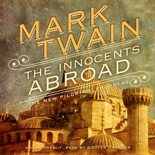 The Innocents Abroad  Audiolibri