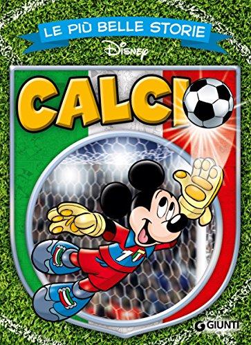Le più belle storie di Calcio (Storie a fumetti Vol. 10)