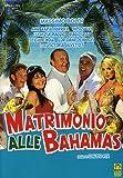 Matrimonio alle Bahamas [Import anglais]