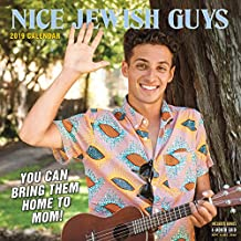 2019 Nice Jewish Guys Wall Calendar: You Can Take Them Home to Mom!