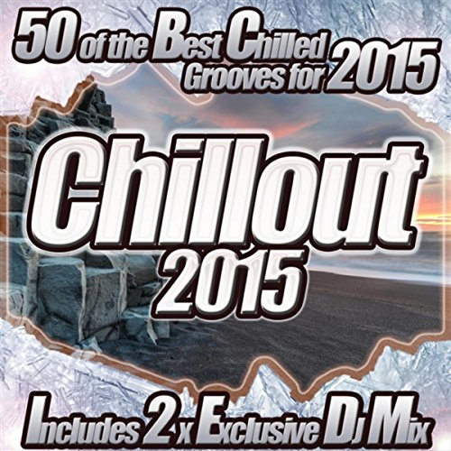 Chillout 2015 - From Chilled C...