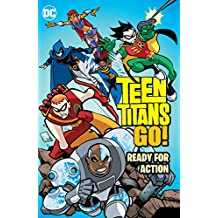 Teen Titans Go! (2004-2008): Ready for Action (English Edition)