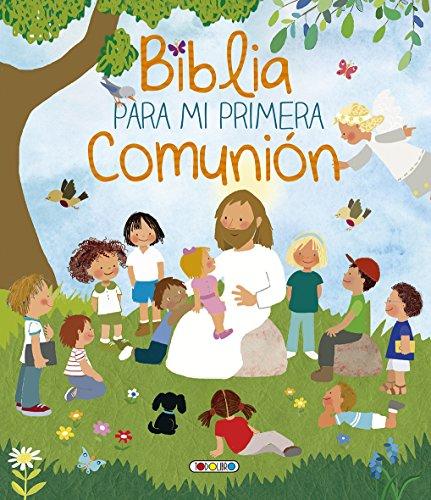 Biblia para mi primera comunion 3 (la biblia mi primera comunion)