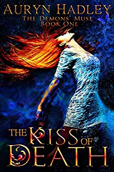 The Kiss of Death (Demons' Muse Book 1) (English Edition)