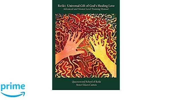 Universal Healing Manual: Training Manual