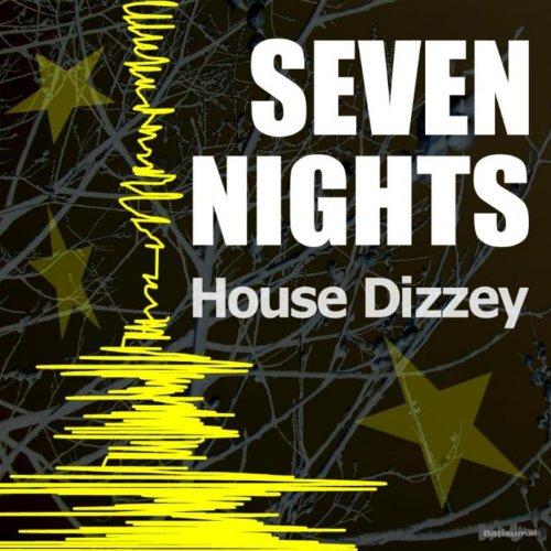 Seven Nights (House Club Mix)