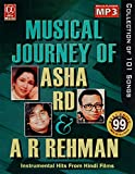 Musical Journey of Asha/R.D./A.R. Rehman
