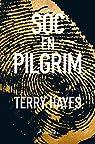 Sóc en Pilgrim par Hayes