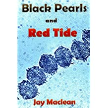 Black Pearls and Red Tide