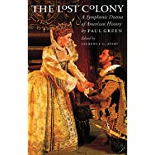 The Lost Colony: A Symphonic Drama of American History