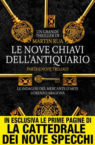 Le nove chiavi dell'antiquario (Parthenope Trilogy Vol. 1) Le nove chiavi dell'antiquario (Parthenope Trilogy Vol. 1) 61Om6w1xKCL