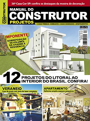Manual do Construtor Projetos Ed. 12 - 12 Projetos do Litoral ao Interior do Brasil (Portuguese Edition) por Edicase