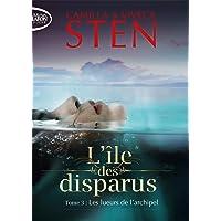L'île des disparus - tome 3 Les lueurs de l'archipel (3)