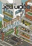 cahiers du jeu video les legendes urbaines vol 3