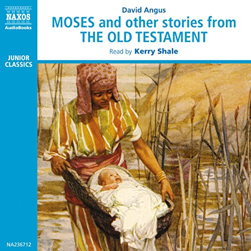 Moses and Other Stories from the Old Testament  Audiolibri