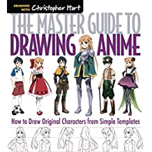 Master Guide to Drawing Anime: How to Draw Original Characters from Simple Templates: 1