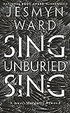 Sing, Unburied, Sing von Jesmyn Ward