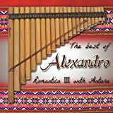 The Best of Alexandro III Romantica with Antara