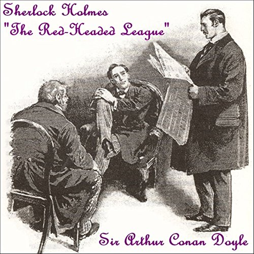Sherlock Holmes: The Red-Headed League