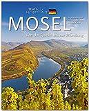 Horizont MOSEL - Von der Quelle bis zur Mündung - 160 Seiten Bildband mit über 250 Bildern - STÜRTZ Verlag