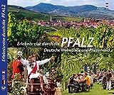 Erlebnisreise durch die PFALZ - Deutsche Weinstraße und Pfälzerwald - Texte in Deutsch/Englisch/Französisch