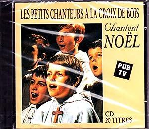 """Afficher """"Les Petits chanteurs à la Croix de Bois chantent Noël"""""""