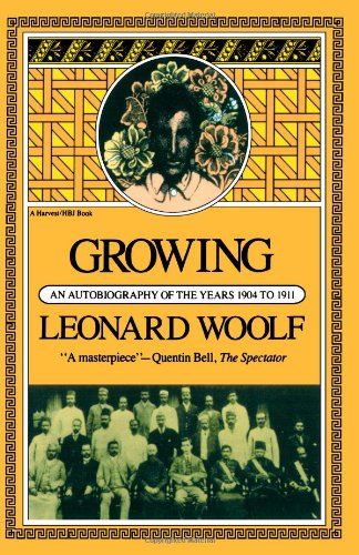 Growing: An Autobiography of the Years 1904 to 1911 (Harvest Book ; Hb 320)