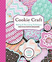 Cookie Craft: From Baking to Luster Dust, Designs and Techniques for Creative Cookie Occasions by Valerie Peterson (2015-04-07)