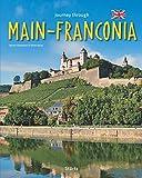 Journey through MAIN-FRANCONIA - Ein Bildband mit über 190 Bildern auf 140 Seiten - STÜRTZ Verlag -