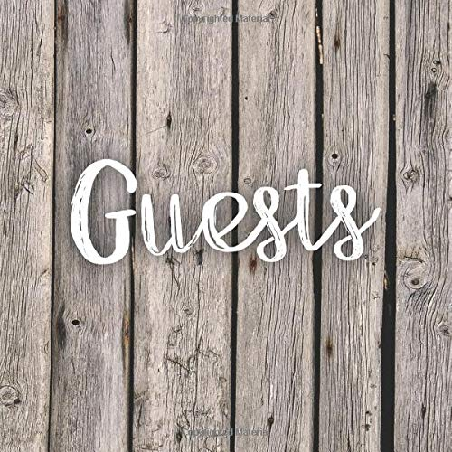 Guests: Rustic Guest Book Wedding Cabin Vacation Rental Birthday Party Baby Shower - Boho Rustic Style Wooden Fence Sign in Book - Country Chic ... - Rustic Wedding Decor (112 Pages - 8.