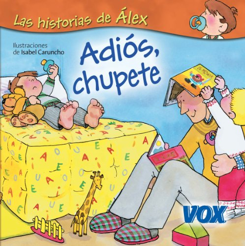 Adiós, chupete (Vox - Infantil / Juvenil - Castellano - A