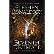 Seventh Decimate: The Great God's War Book One