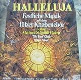 Halleluja - Festliche Musik mit dem Tölzer Knabenchor