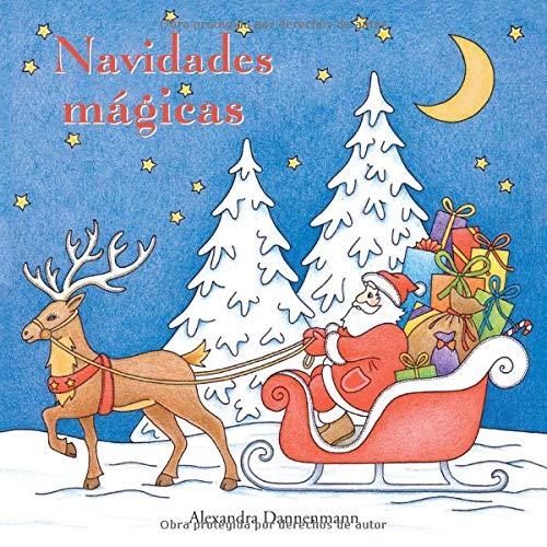 Navidades mágicas: Pintar y relajarse. Un libro para colorear par Alexandra Dannenmann