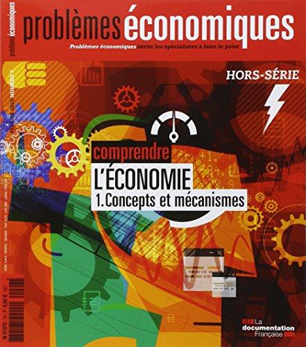 Comprendre l'économie - 1. Concepts...
