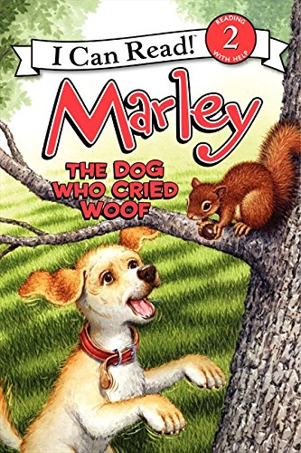 Marley: The Dog Who Cried Woof (I Can Read. Level 2)