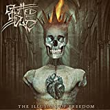 The Illusion of Freedom [Explicit]