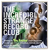 The Incredibly Strange Record Club