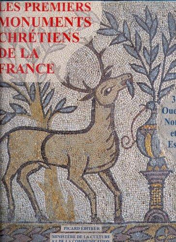 Les premiers monuments chrétiens de la France. Ouest, Nord et Est, tome 3